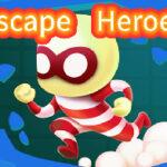 Héroes de escape